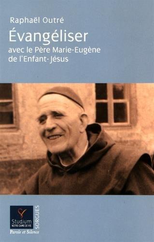 evangeliser-avec-le-pere-marie-eugene
